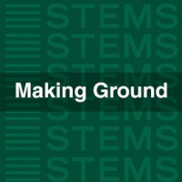 Making Ground STEMS
