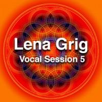 Lena Grig vocal session 5