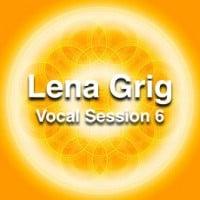 Lena Grig vocal session 6