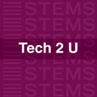 Tech 2 U STEMS